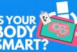 بدن هوشمند ما، چه کار هایی برایمان انجام می دهد؟